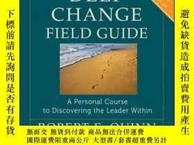 二手書博民逛書店The罕見Deep Change Field Guide: A Personal Course to Discov
