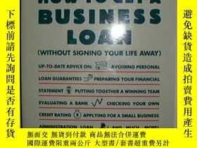 二手書博民逛書店How罕見to Get a Business LoanY1339