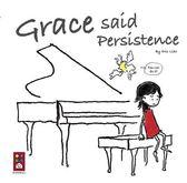Grace said Persistence(英文版)