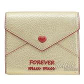 茱麗葉精品【全新現貨】MIU MIU 5MH014 Forever 信封型扣式短夾.金/紅