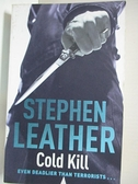 【書寶二手書T5/原文小說_GBL】Cold Kill_Leather, Stephen