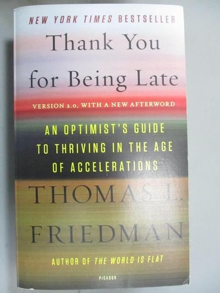 【書寶二手書T1/心靈成長_JBK】Thank you for being late : an optimist s guide..