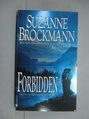 【書寶二手書T4/原文小說_KKC】Forbidden_Suzanne Brockmann