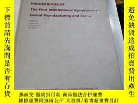 二手書博民逛書店GMC 05罕見PROCEEDINGS OF The First International Symposium
