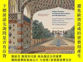 二手書博民逛書店【罕見】2020年出版 A Rare Treatise on Interior Decoration and Ar