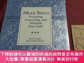 二手書博民逛書店mock罕見trials preparing presenting and winning your case(模