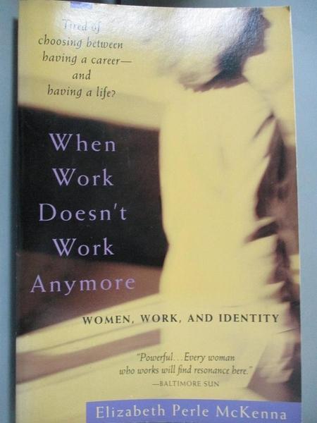 【書寶二手書T5/心理_A4T】When Work Doesn't Work Anymore: Women, Work,