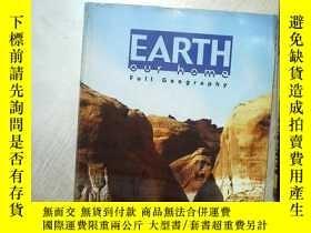 二手書博民逛書店EARTH罕見OUR HOME 3 FULL GEOGRAPHY 地球家園3全地理 大16開 07Y26111