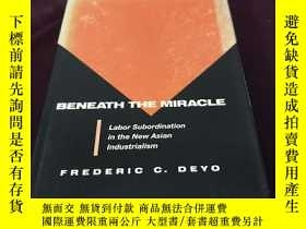 二手書博民逛書店BENEATH罕見THE MIRACLEY310945 FREDERIC 出版1989