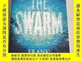 二手書博民逛書店The罕見Swarm: A Novel[蟲群:一種新的]平裝 庫存Y6318 Frank Schatzing