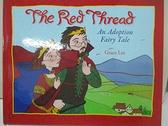 【書寶二手書T6/原文小說_J7E】The Red Thread: An Adoption Fairy Tale_Lin, Grace