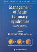 二手書博民逛書店《Management of Acute Coronary Syndromes》 R2Y ISBN:1588291308
