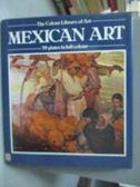 【書寶二手書T4/藝術_ZFL】Mexican art