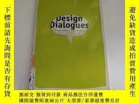 二手書博民逛書店DESIGN罕見DIALOGUES設計對話【外文書】看圖Y164