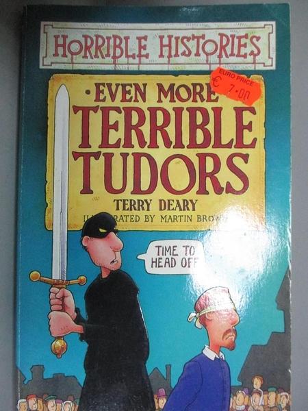 【書寶二手書T8/兒童文學_HNL】Horrible Histories Even More Terrible Tudo