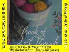 二手書博民逛書店原版英文書《罕見Book of Lost Threads 》by