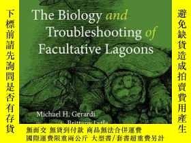 二手書博民逛書店The罕見Biology and Troubleshooting of Facultative Lagoons