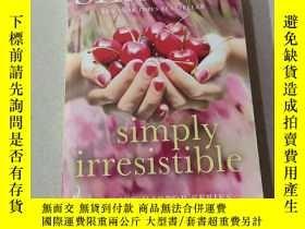 二手書博民逛書店Simply罕見irresistible:簡單的不可抗拒的Y212829