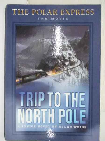 【書寶二手書T5/原文小說_BXU】Trip to the North Pole
