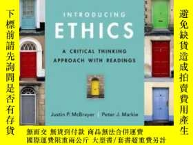 二手書博民逛書店Introducing罕見Ethics: A Critical Thinking Approach With Re