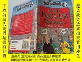 二手書博民逛書店Even罕見fouler Football:甚至是骯臟的足球Y200392