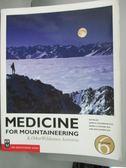 【書寶二手書T5/體育_WGI】Medicine for Mountaineering: And Other Wilde
