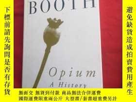 二手書博民逛書店OPium罕見ahistoryY179070 MARTIN BOOTH MARTIN BOOTH