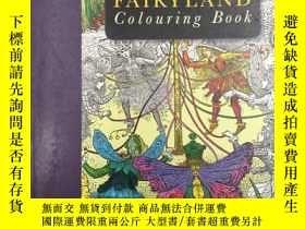 二手書博民逛書店The罕見Fairyland Colouring BookY19