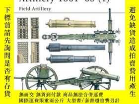 二手書博民逛書店【罕見】2001年出版 American Civil War Artillery 1861-65Y27248