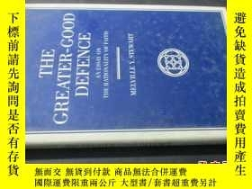 二手書博民逛書店THE罕見GREATER-GOOD DEFENCE 【以圖爲準