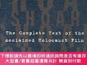 二手書博民逛書店Shoah:罕見The Complete Text of the Acclaimed Holocaust Film