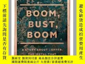 二手書博民逛書店Boom,罕見Bust, BoomY362136 Photo Credit: Bil... Scribner