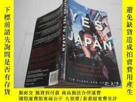 二手書博民逛書店SAYING罕見YES TO JAPANY205889 Tim Clark and Carl Kay VERT