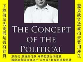 二手書博民逛書店The罕見Concept Of The PoliticalY255562 Hans J. Morgenthau