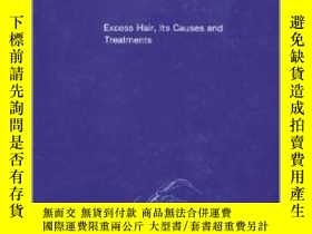 二手書博民逛書店Modern罕見Electrology: Excess Hair, Its Causes and Treatmen