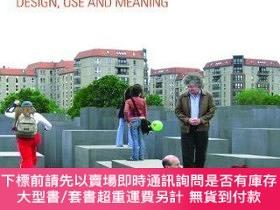 二手書博民逛書店Memorials罕見as Spaces of Engagement: Design, Use and Meani