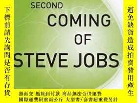二手書博民逛書店The罕見Second Coming Of Steve Jobs-史蒂夫·喬布斯的第二次到來Y436638 A
