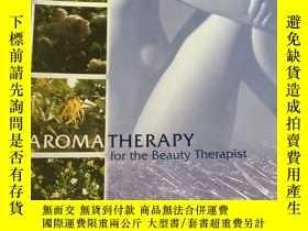 二手書博民逛書店Aroma罕見for the Beauty Therapist 美容治療師香薰療法Y23583 Worwood