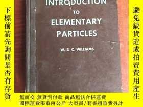 二手書博民逛書店an罕見introduction to elementary particles(P3247)Y173412