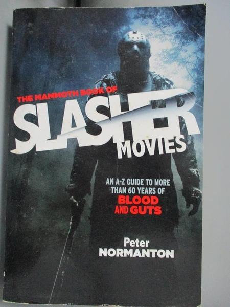 【書寶二手書T8/影視_CSP】The Mammoth Book of Slasher Movies_Normanton, Peter