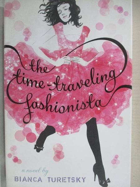 【書寶二手書T1/少年童書_CQP】The Time-Traveling Fashionista_Turetsky, Bianca
