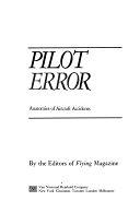 二手書博民逛書店 《Pilot Error: Anatomies of Aircraft Accidents》 R2Y ISBN:0442224516