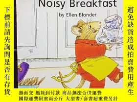 二手書博民逛書店Noisy罕見BreakfastY12498 Ellen Blo
