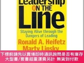 二手書博民逛書店英文原版罕見Leadership on the : Staying Alive through the Dange