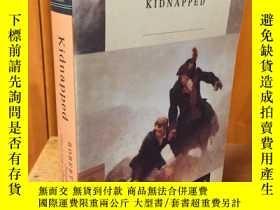 二手書博民逛書店Kidnapped:罕見or, The Lad with the