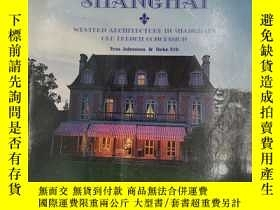 二手書博民逛書店Frenchtown罕見Shanghai: Western ar