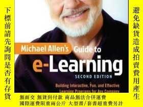 二手書博民逛書店Michael罕見Allen s Guide to e-Learning: Building Interactiv