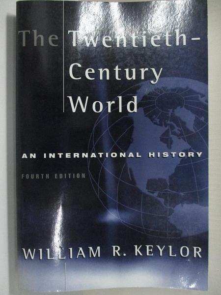 【書寶二手書T1/大學社科_KD2】The twentieth-century world : an international history