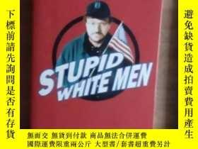 二手書博民逛書店德文原版罕見Stupid white men by Michael Moore 著Y278082 Michae