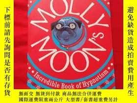 二手書博民逛書店Molly罕見Moons Incredible Book of Hypnotism 英文原版 莫莉的神奇催眠術.奇